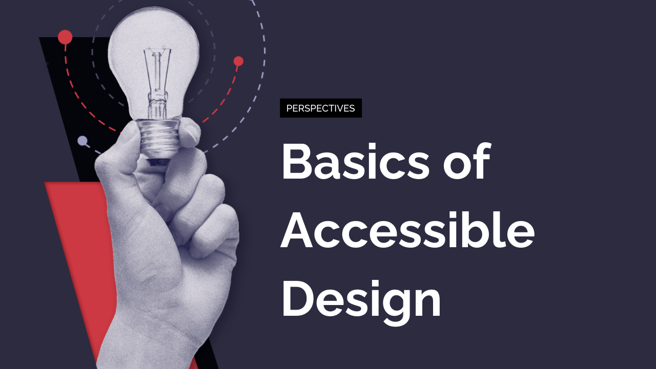 Learn the Basics of Accessible Design