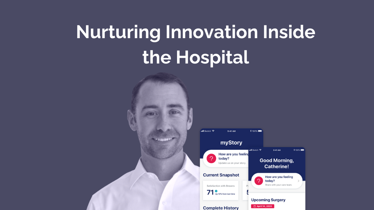 How to Nurture Innovation Inside Hospitals