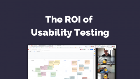The ROI of Usability Testing
