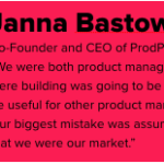 Janna Bastow; Co-Founder and CEO of ProdPad;