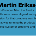 Martin Eriksson; Co-Founder, Mind the Product;