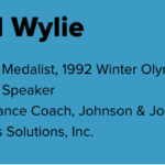 Graphic of Paul Wylie Bio. To the left is Paul's headshot. To the right is his name and bio: Olympic Medalist, 1992 Winter Olympics Keynote Speaker; Performance Coach, Johnson & Johnson Health and Wellness Solutions, Inc.