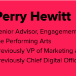 Graphic of Perry Hewitt's Bio. To the left is Perry's headshot. To the right is her name and job description: Senior Advisor, Engagement Strategy at Lincoln Center for the Performing Arts; Previous VP of Marketing at ITHIKA; and Previously Chief Digital Officer at Harvard University.